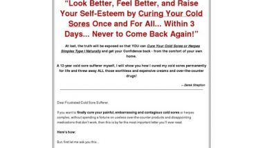 Cold Sore Free Forever - How to Cure Cold Sore Easily, Naturally and Forever!